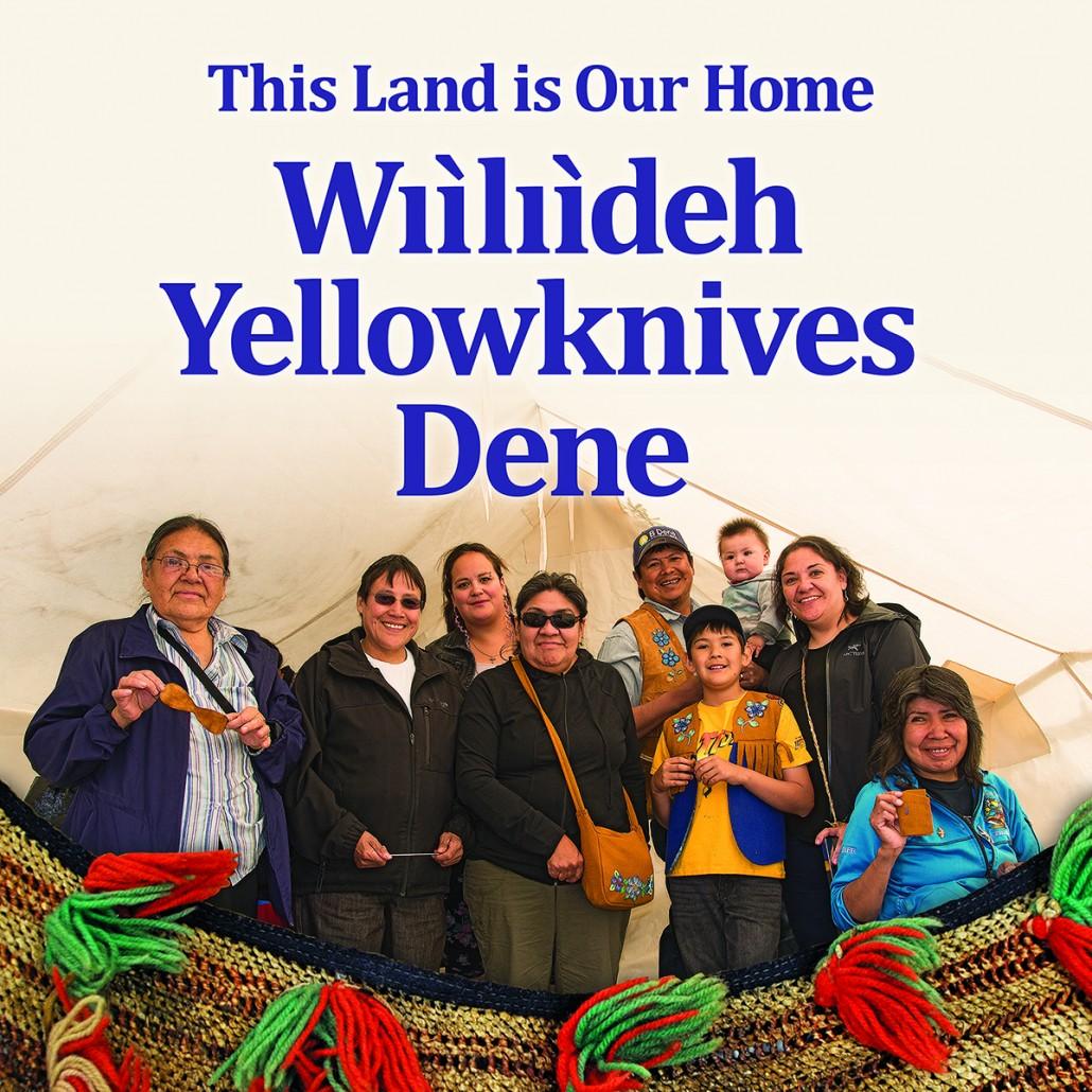Media Advisory: Wıìlıìdeh Yellowknives Dene Exhibit ...