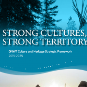GNWT-wide Culture and Heritage Strategic Framework Released