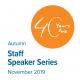 Autumn Staff Speaker Series